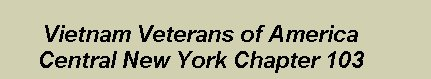 The About Page of the Vietnam Veterans of America, Central New York Chapter 103 Web Site